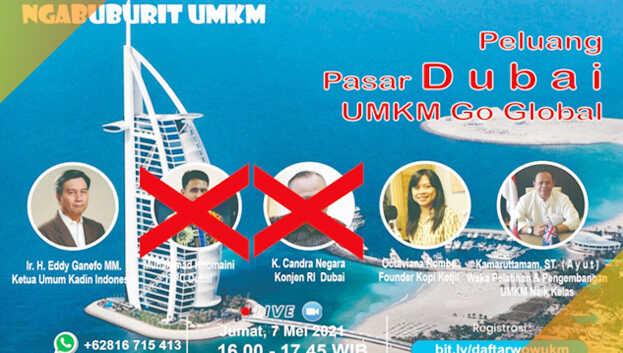 Dua narasumber semula bersedia menjadi pemateri dalam Webinar 'Peluang Pasar Dubai UMKM Go Global' bakal digelar Jum'at 7 Mei 2021, mendadak mengundurkan diri